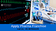 Begin a Pharma Franchise for Critical Care Medicine in India