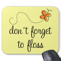 Forget to Floss