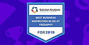 Solution Analysts Blog Featured in FeedSpot Top 100 Business Blogs to Follow in 2019