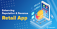 Top Benefits and Key Features of Mobile Apps for Retail Business