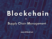 How Blockchain Can Revamp the Supply Chain Management (SCM) System
