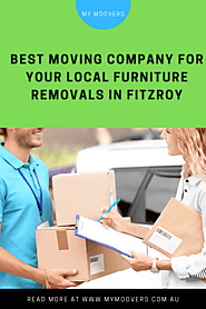 Make Moving Easy with the Best Removalists in Fitzroy - My Moovers