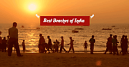 Best Beaches of India That You Can't Miss in 2019 | Antilog Vacations