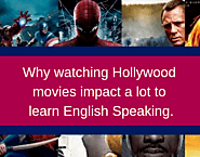 How watching Hollywood movies impact us a lot in learning English Speaking