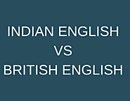 How British English is different from Indian English