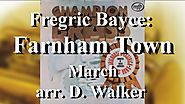 Brighouse and Rastrick Band : Farnham Town - March