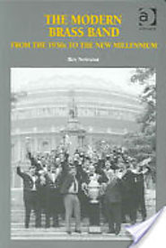 The Modern Brass Band: From the 1930s to the New Millennium - Roy Newsome - Google Books