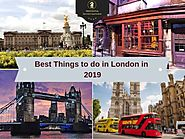 Best Things to do in London in 2019 | London Travel Guide | Presidential Apartments Marylebone
