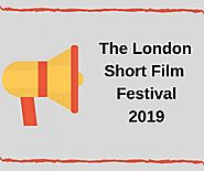 The London Short Film Festival: What to Expect in 2019: presidentialuk