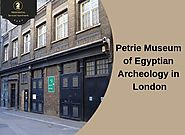 A Tour Through the Petrie Museum of Egyptian Archeology in London