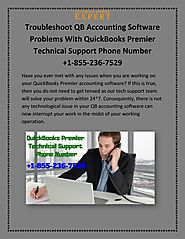 Troubleshoot QB Accounting Software Problems With QuickBooks Premier Technical Support Phone Number +1-855-236-7529