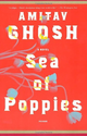 Sea of Poppies: Amitav Ghosh