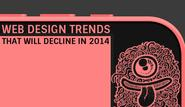 Web Design Trends That Will Decline in 2014