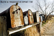 Building a Responsive Mailing List