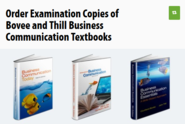 Order an Examination Copy of a Bovee & Thill Textbook