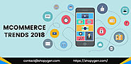 Top mCommerce Trends For 2018 – You Should Know | ShopyGen