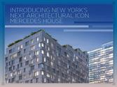 Mercedes House – Architectural Icon of New York