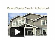 Oxford Senior Care In Abbotsford
