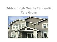 24-hour High Quality Residential Care Group