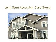 Long term accessing care group