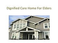 Dignified Care Home For Elders