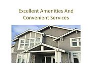 Excellent Amenities And Convenient Services