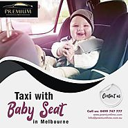 Taxi With Baby Seat Melbourne | Car With Baby Seat | Taxi For Babies