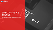 20 Ecommerce Trends In The First Three Quarters Of 2018 - Tigren