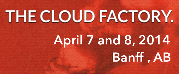 Headline for The Cloud Factory 2014 Attendees