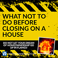 Top Things Not To Do Before Closing On A House – Social Network