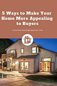 5 Top Ways to Make Your Home More Appealing to Buyers | Fred Carver