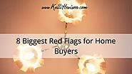 8 Biggest Red Flags for Home Buyers | Kelli Howison Real Estate