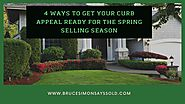 4 Ways to Get Your Curb Appeal Ready for the Spring Selling Season