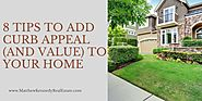 8 Tips to Add Curb Appeal (and Value) to Your Home | Full Service NYS Licensed Real Estate Agent