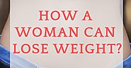 Weight Loss Tips for Women. Does Weight Loss in Women Different than Men?