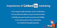 Importance of LinkedIn Marketing