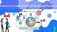 Features to Look in an ERP for Retail Business