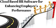 Cloud Based HR Software for Enhancing Employee's Performance