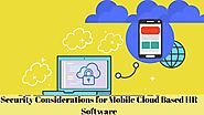 Security Considerations for Mobile Cloud Based HR Software
