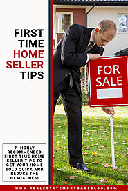 Real Estate Tips For First Time Home Sellers
