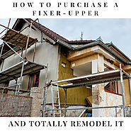 Buying A Fixer-Upper: Mortgage Options