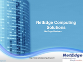 Netedge Computing Soluitons Reviews