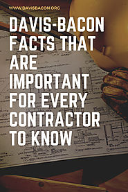 Davis-Bacon Facts that are Important for Every Contractor to Know