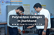 Polytechnic Colleges In Jharkhand