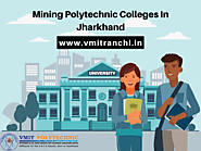 Mining Polytechnic Colleges In Jharkhand