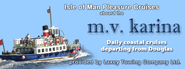 M.V. Karina Pleasure Cruises