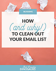 How (and why!) to Clean Out Your Email List – And Possibly Dinosaurs