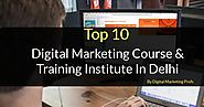 top 10 digital marketing course & training institute in delhi - Created with VisMe