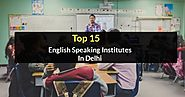 top 15 english speaking institutes in delhi - Created with VisMe