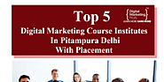 top 5 digital marketing course institutes in pitampura delhi with placement by Brij Bhushan - Infogram